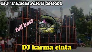 DJ KARMA CINTA REMIX||FULL BASS-2021 - Gudang musik official