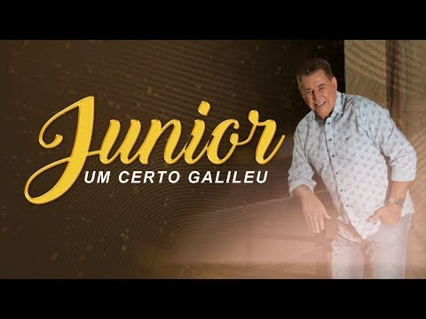 UM CERTO GALILEU - Cantor Junior - LINDO LANÇAMENTO 2018 - Lyric Vídeo
