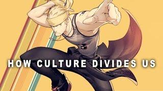 How Culture Divides Us