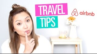 Travel Tips & Using Airbnb