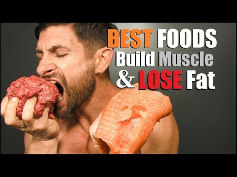 10 BEST Foods To Build Muscle & Lose Fat *AT THE SAME TIME*