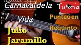 Carnaval de la vida - Julio Jaramillo como tocar punteo