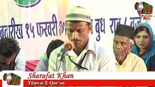 Sharafat Khan TILAWAT, Kurum Akola Mushaira, HAZRAT BABA GORE SHAHID URS, 15/02/2017, Mushaira Media