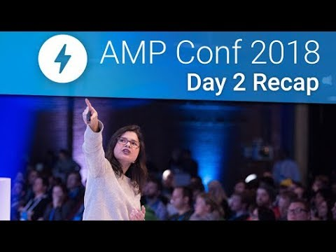 AMP analytics, e-commerce and more: getting production ready at AMP Conf 2018! (Day 2 recap)