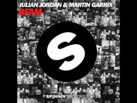 BFAM - Julian Jordan & Martin Garrix