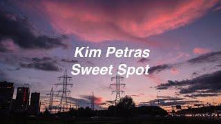 Kim Petras - Sweet Spot (Lyrics)