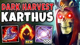 *NEW* DARK HARVEST KARTHUS CAN ONE-SHOT ANYONE ACROSS MAP!?! THIS IS WAY TOO OP! - League of Legends