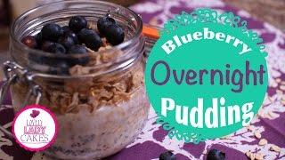 Overnight Blueberry Pudding   Lovelyladycakes + Caketalk