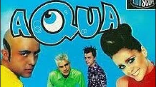 aQUA Popular Songs nonstop