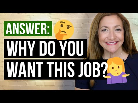 """How To Answer """"Why Do You Want This Job?"""""""