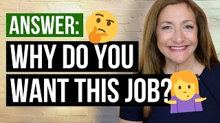 "How To Answer ""Why Do You Want This Job?"""