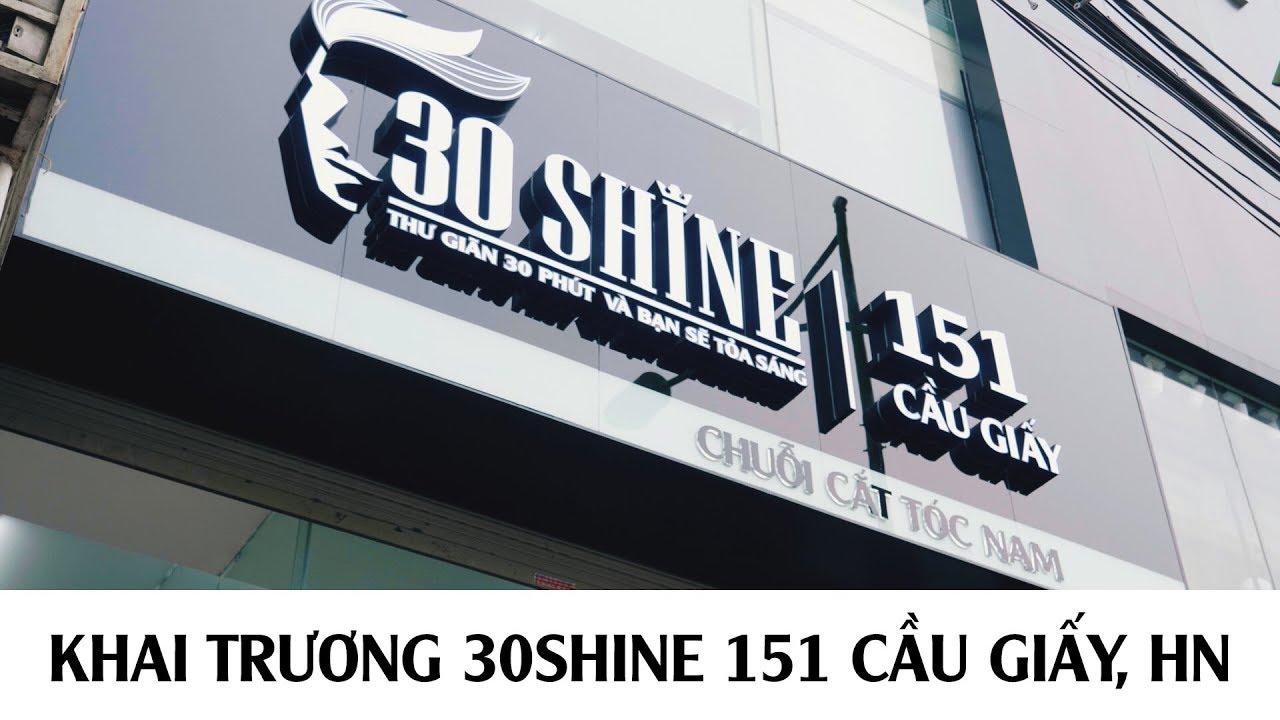 30Shine | Khai trương 30SHINE 151 Cầu Giấy, Hà Nội