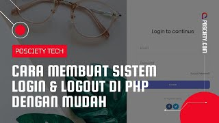 [32.40 MB] Cara Baru Membuat Sistem Login & Logout di PHP