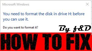 How to fix you need to format the disk in drive before you can use it using command prompt (CMD)