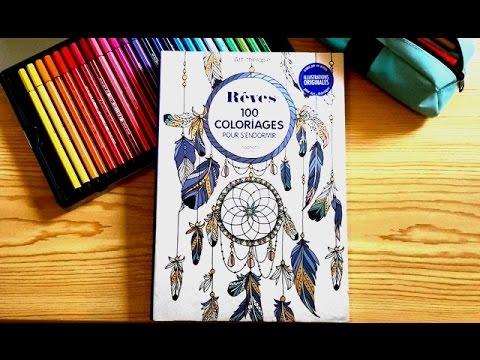 Presentation Du Livre Art Therapie Reves 100 Coloriages Pour S Endormir Hachette Youtube