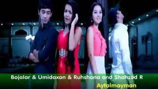 Bojalar feat Umidaxon,Ruxshona Aytolmayman