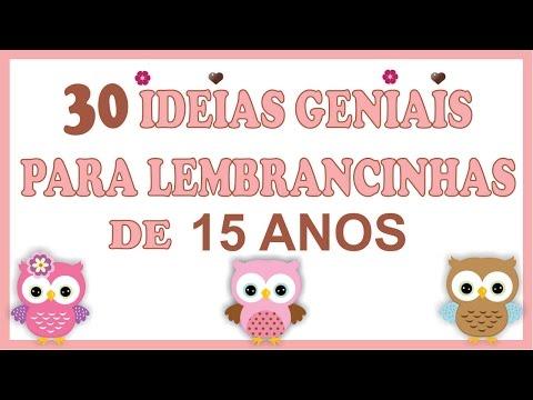 30 IDEIAS GENIAIS Para Lembrancinhas de 15 Anos