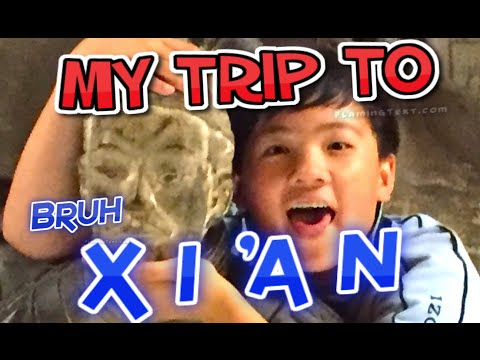 BLAST FROM THE PAST | MY TRIP TO XI'AN, CHINA
