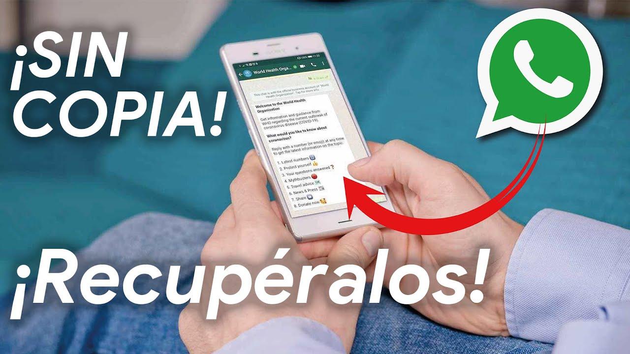 RECUPERA MENSAJES BORRADOS de WhatsApp SIN COPIA DE SEGURIDAD en ANDROID!!