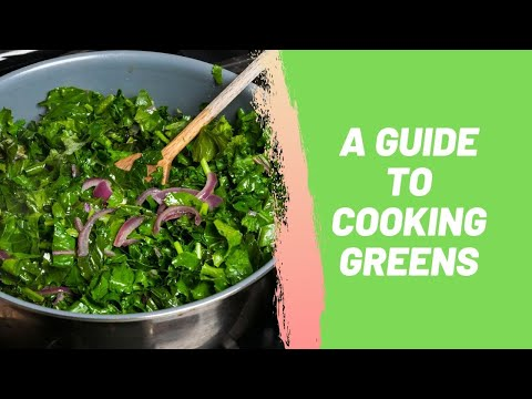 A Guide to Cooking Greens