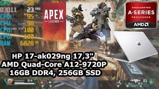 AMD A12-9720p \ Radeon R7 \ 16GB dc* RAM \ Apex Legends @720p low settings
