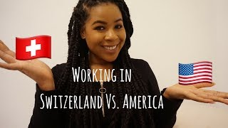 Working in Switzerland?! Pros & Cons