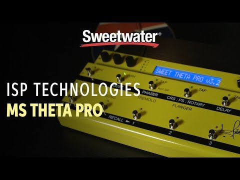 ISP Technologies MS Theta Pro DSP Michael Sweet Preamp and Multi-effects Pedal Review