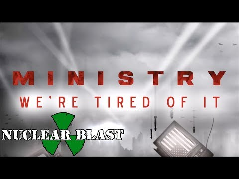 MINISTRY - We're Tired Of It (OFFICIAL VISUALIZER) Mp3