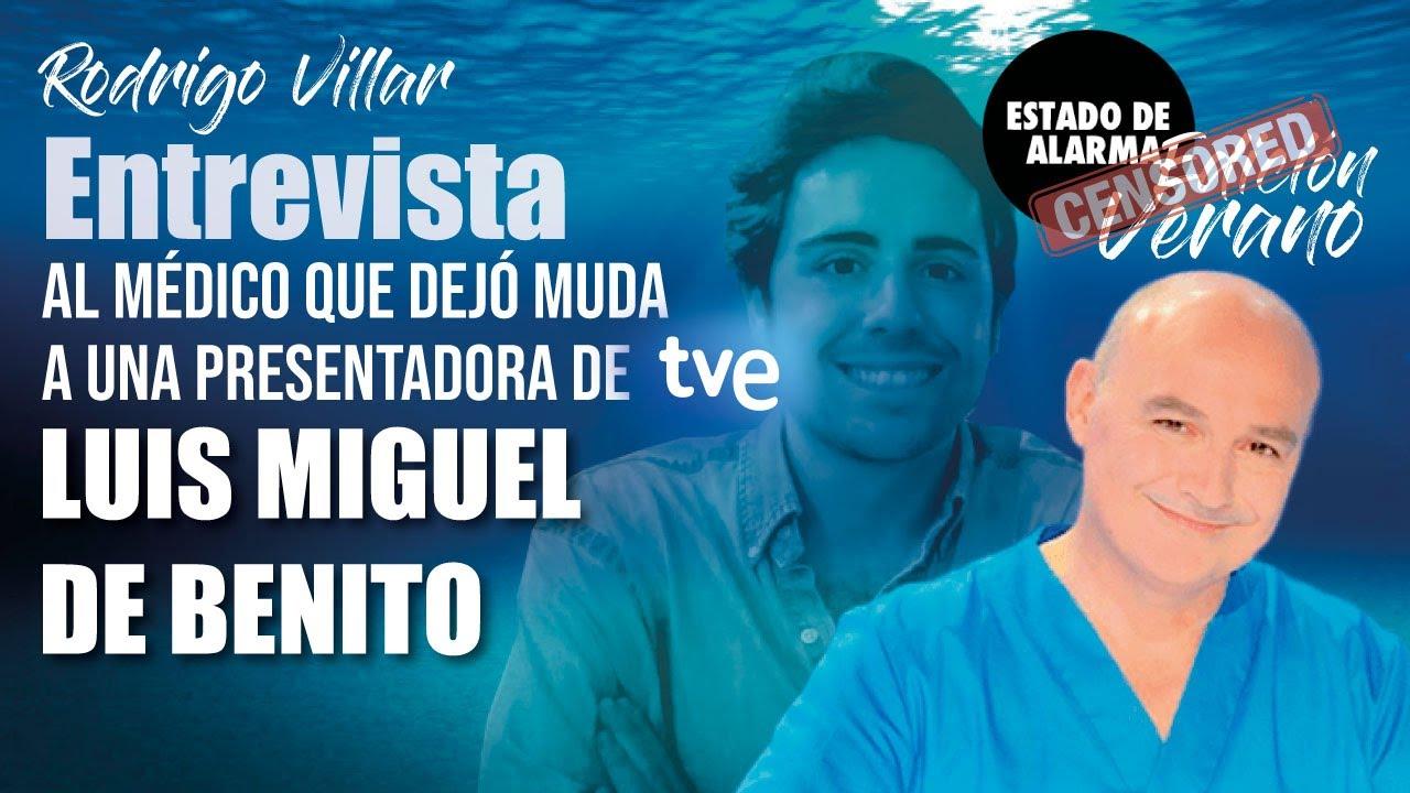 Entrevista al MÉDICO que DEJÓ MUDA  a una PRESENTADORA de TVE, Luis Miguel De Benito