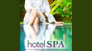 Soothing Hotel Spa Music