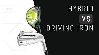 Hybrid VS Driving Iron