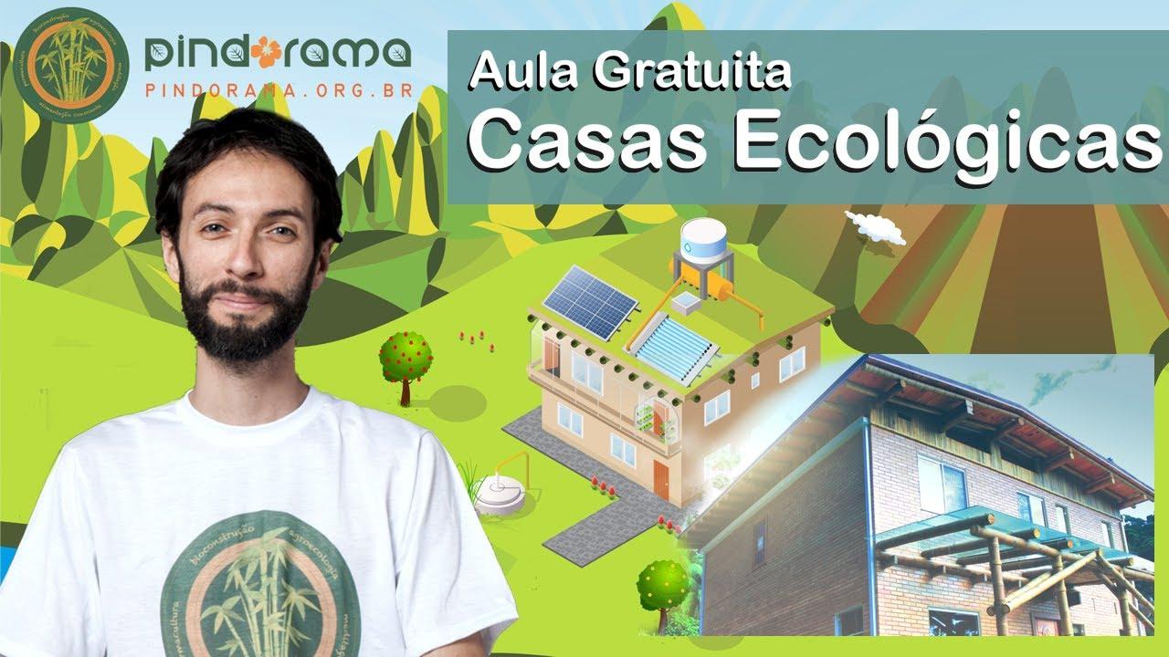 Aula Gratuita: Adaptar uma Casa ou Bioconstruir do zero?