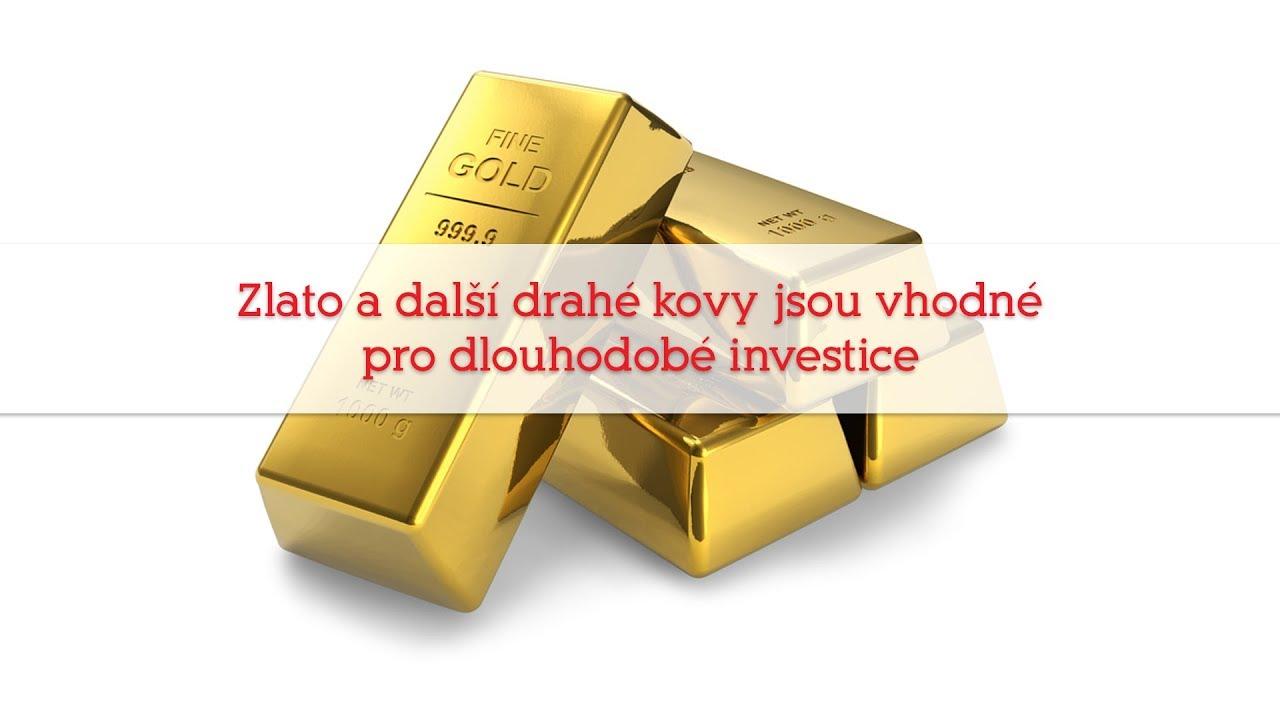 d6b34d684 Zlato a další drahé kovy jsou vhodné pro dlouhodobé investice - YouTube