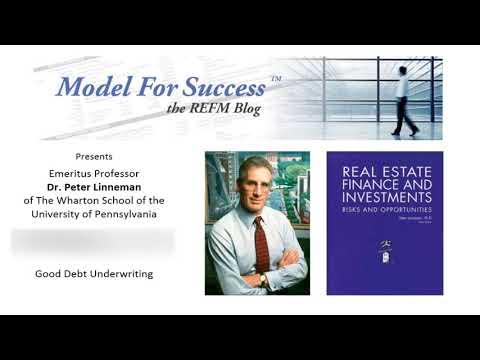 Good Debt Underwriting - Dr. Peter Linneman Interviewed by Bruce Kirsch