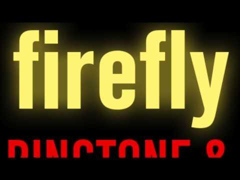 Firefly Ringtone and Alert