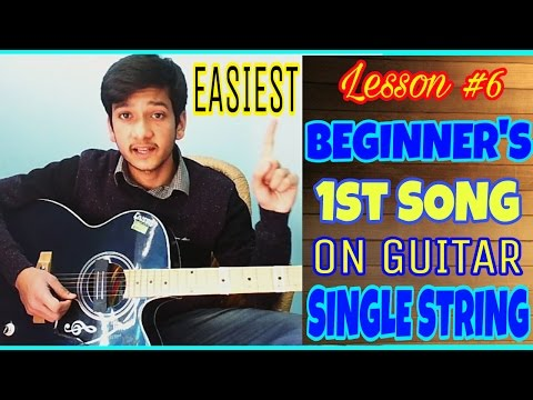 "Lesson #6-YOUR ""1st"" SONG ON GUITAR 