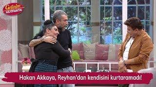 Hakan Akkaya, Reyhan'dan kendisini kurtaramadı! Gelinim Mutfakta 148. Bölüm