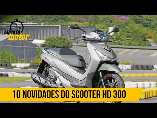 10 novidades do HD 300, o novo scooter da Dafra