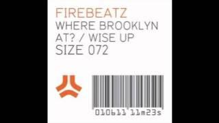 Firebeatz - Where Brooklyn At? [SIZE Records]