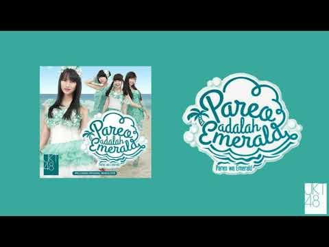 [AUDIO] Pareo Is Your Emerald - Pareo Adalah Emerald - Pareo Wa Emerald (パレオはエメラルド) - JKT48