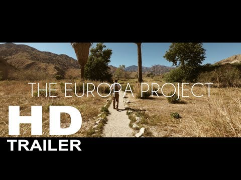 THE EUROPA PROJECT   HD TRAILER   2018
