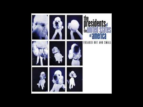 The Presidents of the United States of America - Velvet Universe