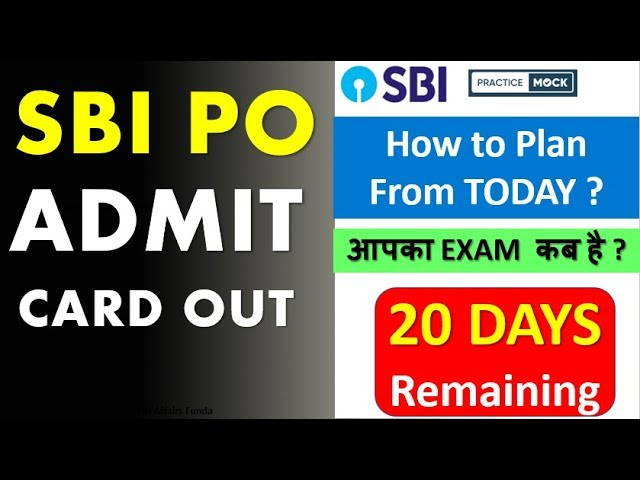 SBI PO 2019 Prelims - 20 Days Remaining (DOWNLOAD Call letter Prelims ) - How to Plan from TODAY ??