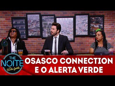 Exclusivo para web: Osasco Connection e o alerta verde | The Noite (14/06/18)