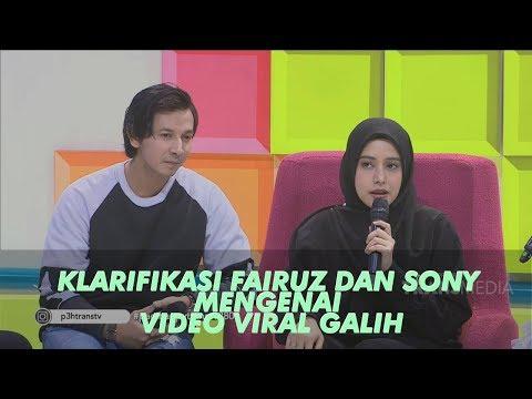 P3H -  Klarifikasi Fairuz Dan Sonny Septian Mengenai Video Viral Galih Ginanjar (28/6/19) Part 1