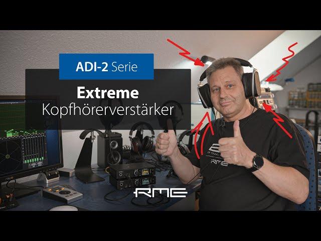 ADI-2 Serie - die Extreme Power Kopfhörerausgangstufe erklärt