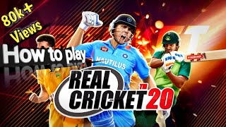 Real cricket 20 | How to play Real Cricket 20 | Real Cricket 20 kaise khele screenshot 4