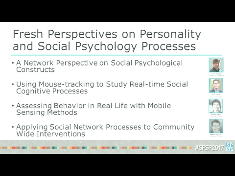 Fresh Perspectives on Personality and Social Psychology Processes