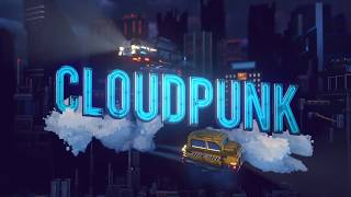 Cloudpunk - New Gameplay Trailer 2019 (Announcement Trailer)