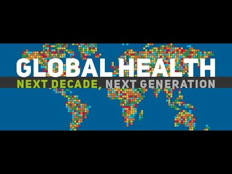 Global Health: Next Decade, Next Generation symposium